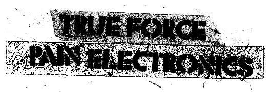 True Force/Pain Electronics