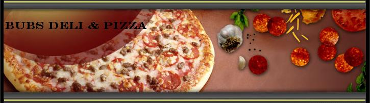 Bubs Pizza and Deli
