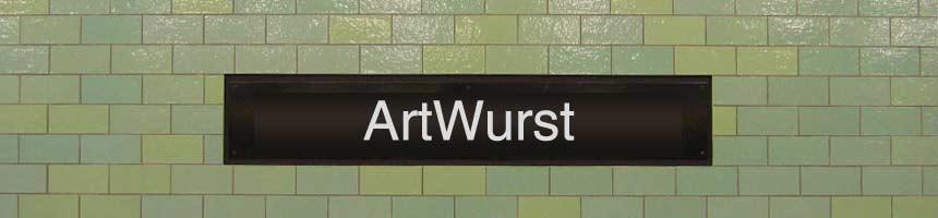 BERLIN ART WURST