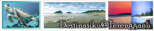 Destinasiku@Terengganu
