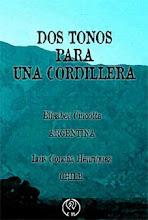 DOS TONOS PARA UNA CORDILLERA - EDICIÓN ARGENTINA