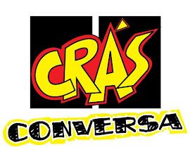 Vlog Crás Conversa, se informe, comente, inspire e reflita sobre os temas mais loucos!!!