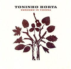 Lançamento 2007 > CD 'Toninho Horta in Vienna'