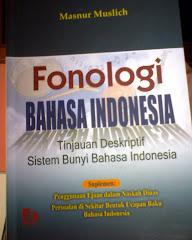 Fonologi Bahasa Indonesia: Tinjauan Deskriptif Sistem Bunyi Bahasa Indonesia