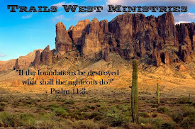 Click Here to Return to Trails West Ministries