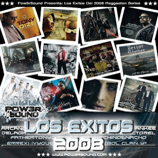 Pow3rSound Presenta: Los Éxitos 2008 (Reggaeton Series)   Reggaeton