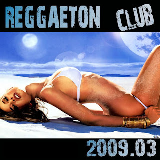 Reggaeton Club 2009 Vol. 03 | Reggaeton