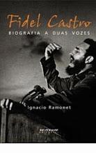 """Livro """"Fidel Castro: biografia a duas vozes"""", de Ignácio Ramonet"""