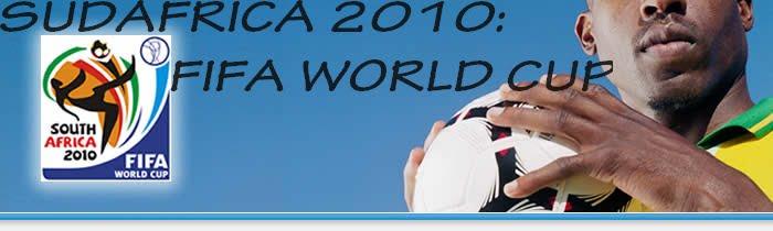 Sudafrica 2010: Mundial de Futbol (FIFA World Cup)
