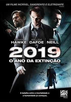 Filme Poster 2019 - O Ano da Extinção DVDRip RMVB Dublado