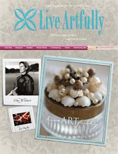 Live Artfully Magazine!!