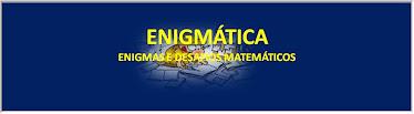 ENIGMÁTICA - Enigmas e desafios matemáticos