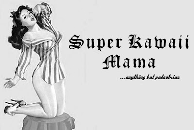 Super Kawaii Mama