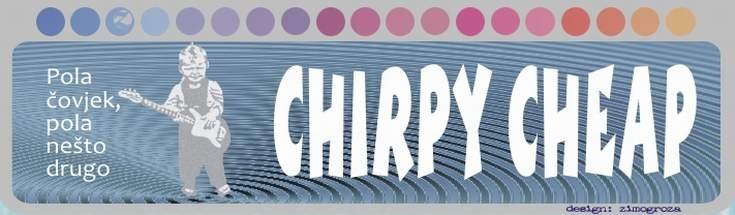 Chirpy Cheap