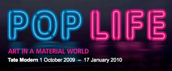 Pop Life: Art in a Material World / Tate Modern