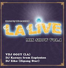 """MIXCD """"LA LIVE MIXSHOW Vol.1"""" (2010)"""