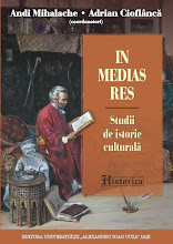 Andi Mihalache, Adrian Cioflanca (eds.), In medias res. Studii de istorie culturala