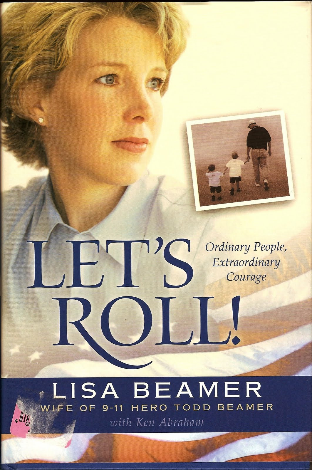 let s roll by lisa beamer wife of todd beamer a 9 11 hero on flight ...