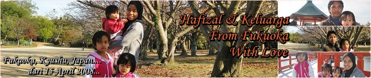 Hafizal....From Fukuoka With Love.