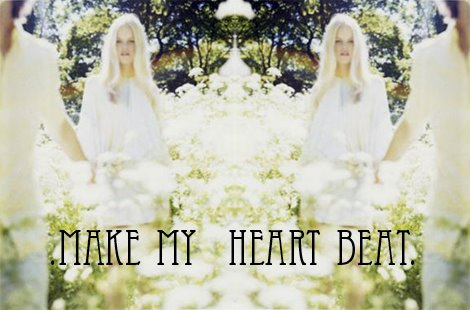 make my heart beat