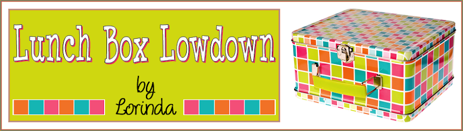 Lorinda&#39;s Lunch Box Lowdown