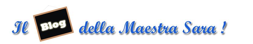 Il blog della Maestra Sara