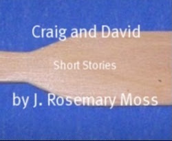 My Craig & David Stories