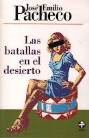 Las batallas en el desierto-José Emilio Pacheco