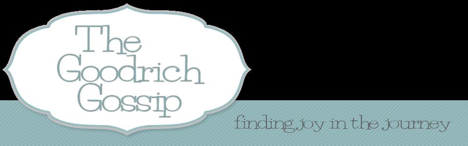 The Goodrich Gossip