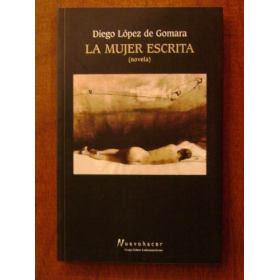 www.freelibro.com La mujer escrita   Diego López de Gomara