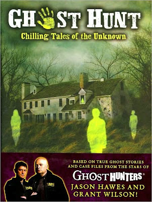 Jason Hawes, Grant Wilson - Ghost Hunt: Chilling Tales of the Unknown Reviews