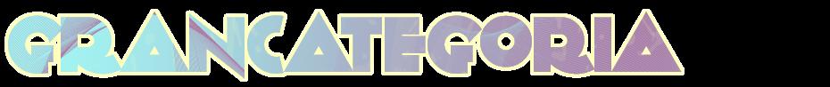 GRAN CATEGORIA