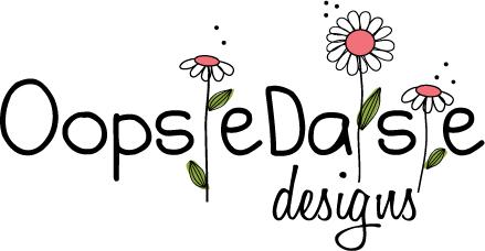 Oopsie Daisie Designs