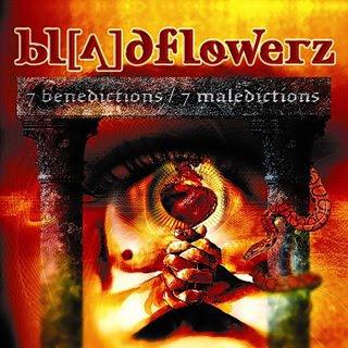 BloodFlowerz.... 7+Benedictions-7+Malediction
