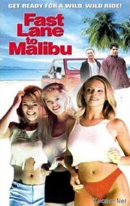 Watch Fast Lane to Malibu 2000 Movie Online
