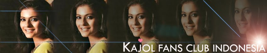 KAJOL FANS CLUB INDONESIA