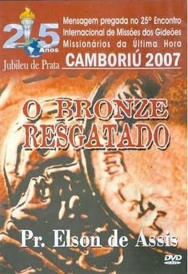 O Bronze Resgatado