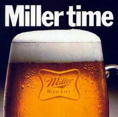 unrepentant old hippie: Miller Time