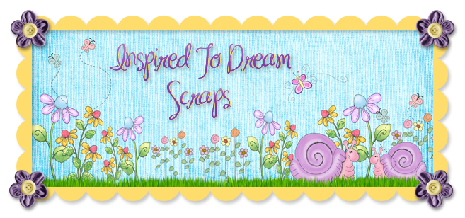 Inspired to Dream Scraps