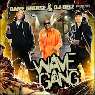 Max B,French Montana & Dame Grease Wave Gang 3