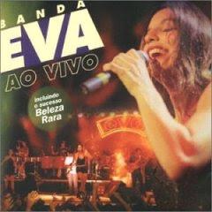 Banda Eva - Ao Vivo