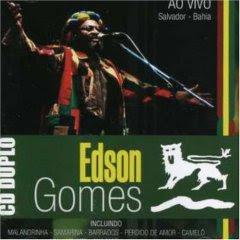 Baixar CD Edson Gomes   Ao Vivo em Salvador  | músicas