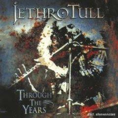 Jethro Tull – Through the Years (1998)