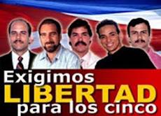 LIBERTAD A LOS 5 HEROES CUBANOS