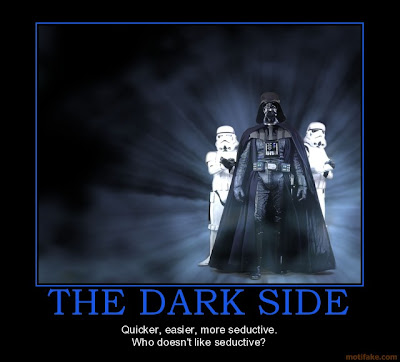 Dark side easier more seductive