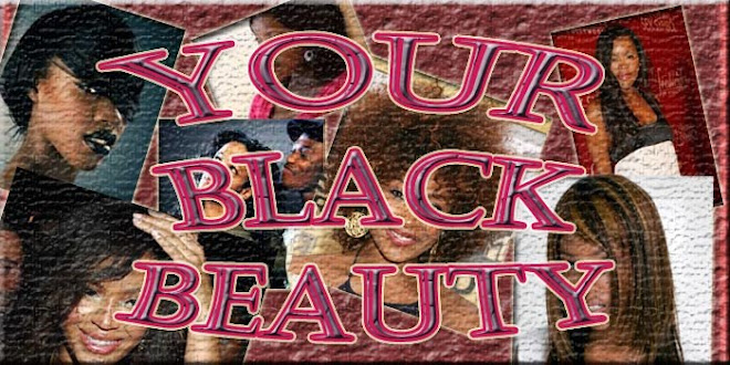 Your Black Beauty - Where Black Women Keep Looking Good