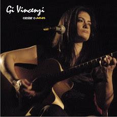 Cantar o amor - Gi Vincenzi