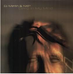 dj merlin & NXP - Deep IN my Mind