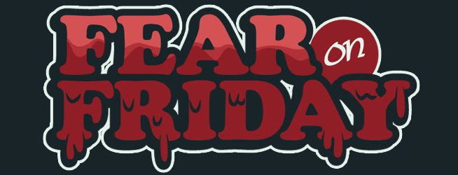 Fear on Friday!