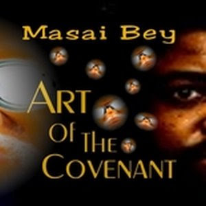 Masai Bey - The Art Of The Covenant